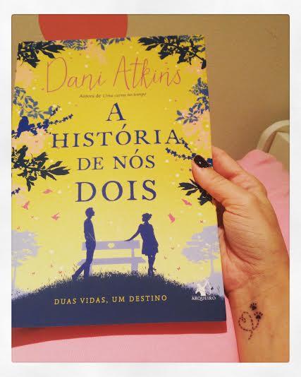 A História de Nós Dois - Resenha Literária PJ