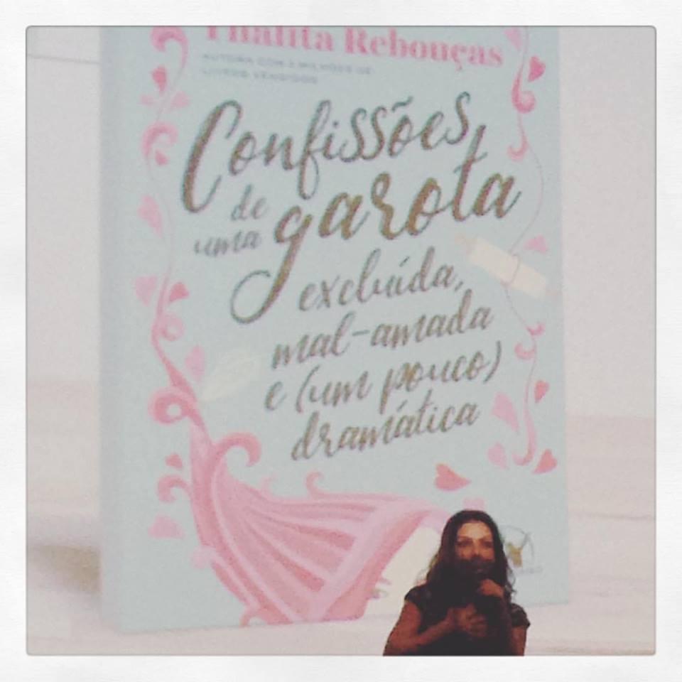 Thalita Rebouças - Confissões de uma garota excluída, mal-amada e um pouco dramática - 2